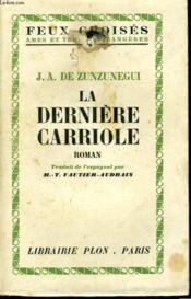 La Derniere Carriole - Couverture - Format classique