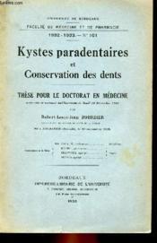 These N° 101 Pour Le Doctorat En Medecine - Kystes Paradentaires Et Conservation Des Dents - Couverture - Format classique