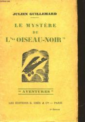 Le Mystere De L'Oiseau-Noir - Couverture - Format classique