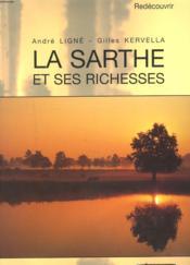 La Sarthe Et Ses Richesses - Couverture - Format classique