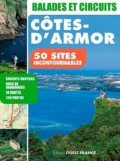 Côtes d'Armor, 50 sites incontournables ; circuits routiers, idées de randonnées, 10 cartes, 220 photos - Couverture - Format classique