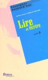 Lire et ecrire cycle 3 - Couverture - Format classique