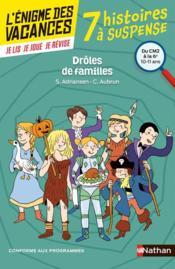 L'ENIGME DES VACANCES PRIMAIRE T.37 ; drôles de familles ! du CM2 à la 6e - Couverture - Format classique
