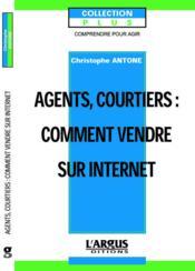 Agents generaux courtiers : comment vendre sur internet ? - Couverture - Format classique