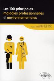 Les 100 principales maladies professionnelles et environnementales - Intérieur - Format classique