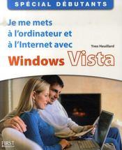 Je me mets à l'ordinateur et à l' internet avec windows vista - Intérieur - Format classique