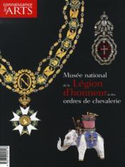 Connaissance Des Arts N.304 ; Musée National De La Légion D'Honneur Et Des Ordres De Chevalerie - Couverture - Format classique