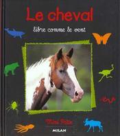 Le cheval, libre comme le vent - Intérieur - Format classique
