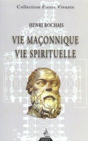 Vie maconnique, vie spirituelle - Intérieur - Format classique