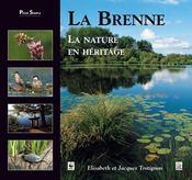 La Brenne ; la nature en héritage - Intérieur - Format classique