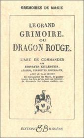 Le grand grimoire ou dragon rouge - Couverture - Format classique