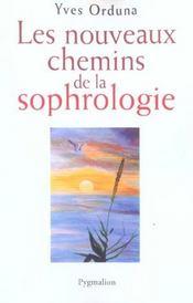 Les nouveaux chemins de la sophrologie - Intérieur - Format classique