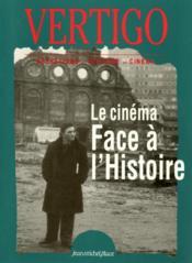 VERTIGO T.16 ; le cinéma face à l'histoire - Couverture - Format classique
