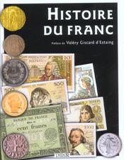 Histoire Du Franc - Intérieur - Format classique