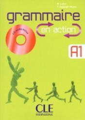 Grammaire en action ; niveau A1 - Couverture - Format classique