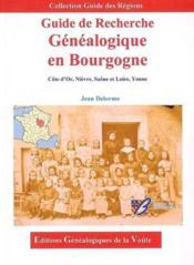 Guide de recherche genealogique en bourgogne - Couverture - Format classique