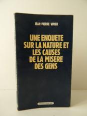 Une Enquete Sur La Nature Et Les Causes De La Misere Des Gens. - Couverture - Format classique