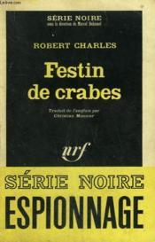 Festin De Crabes. Collection : Serie Noire N° 973 - Couverture - Format classique