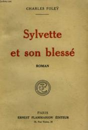 Sylvette Et Son Blesse. - Couverture - Format classique