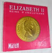 Elisabeth II reine d'Angleterre. - Couverture - Format classique