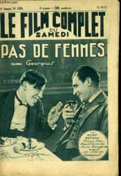 Le Film Complet Du Samedi N° 1235 - 11e Annee - Pas De Femmes - Couverture - Format classique