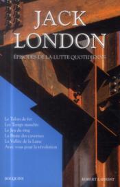 Jack London ; épisodes de la lutte quotidienne t.6 - Couverture - Format classique