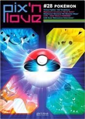 PIX'N LOVE N.28 ; Pokemon - Couverture - Format classique