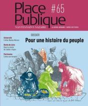 PLACE PUBLIQUE N.65 ; pour une histoire du peuple - Couverture - Format classique