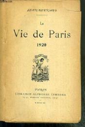 La Vie De Paris 1920 - Envoi De L'Auteur. - Couverture - Format classique