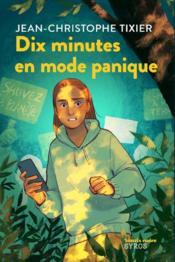 Dix minutes en mode panique - Couverture - Format classique