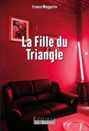 La fille du triangle - Couverture - Format classique