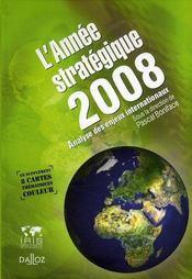 L'année stratégique 2008 ; analyse des enjeux internationaux - Intérieur - Format classique