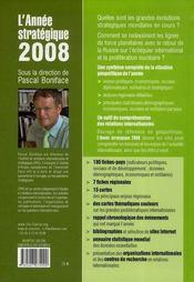 L'année stratégique 2008 ; analyse des enjeux internationaux - 4ème de couverture - Format classique