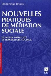 Nouvelles pratiques de mediation sociale - Intérieur - Format classique
