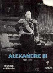 Alexandre iii (1881-1894) - Couverture - Format classique