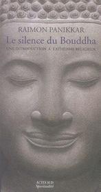 Le silence du bouddha ; une introduction à l'athéisme religieux - Intérieur - Format classique