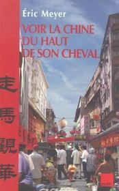 Voir La Chine Du Haut De Son Cheval - Intérieur - Format classique