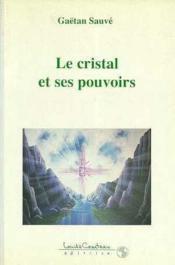 Cristal et ses pouvoirs - Couverture - Format classique