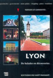 Lyon de balades en découvertes - Couverture - Format classique