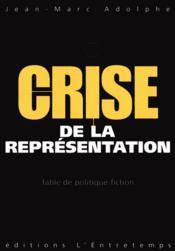 Crise de la representation - Couverture - Format classique
