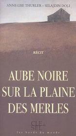 Aube Noire Sur La Plaine Des Merles - Intérieur - Format classique