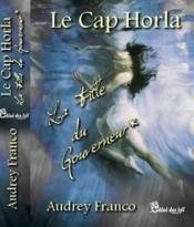 Le cap Horla ; la fille du gouverneur - Couverture - Format classique