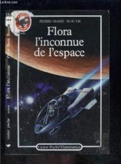 Flora, l'inconnue de l'espace - Couverture - Format classique