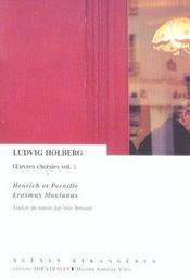 Oeuvres Choisies T.1 ; Henrich Et Pernille ; Erasmus Montanus - Intérieur - Format classique