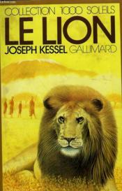 Le Lion. Collection : 1 000 Soleils. - Couverture - Format classique