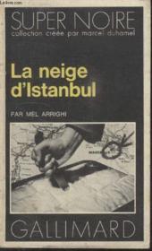 Collection Super Noire N° 98. La Neige Distanbul. - Couverture - Format classique