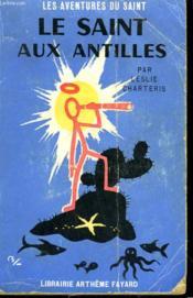 Le Saint Aux Antilles. Les Aventures Du Saint N°51. - Couverture - Format classique