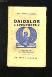 Un Precurseur Daidalos. Inventeur, Marin, Sculptur, Architecte, Aviateur. - Couverture - Format classique
