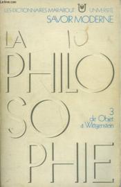 La Philosophie - Tome 3 - De Objet A Wittgenstein - Couverture - Format classique