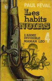 Les Habits Noirs 4 - L'Arme Invisible Maman Leo - Couverture - Format classique